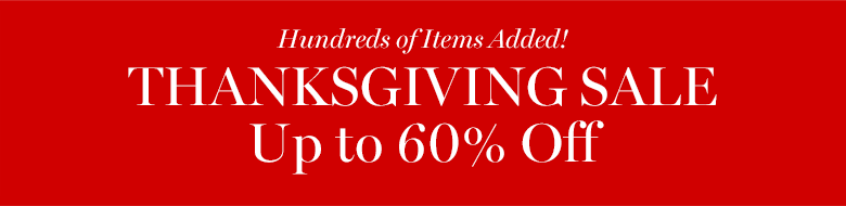 Thanksgiving Sale Up to 60% off