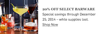 20% off select barware >