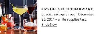 20% off select barware >