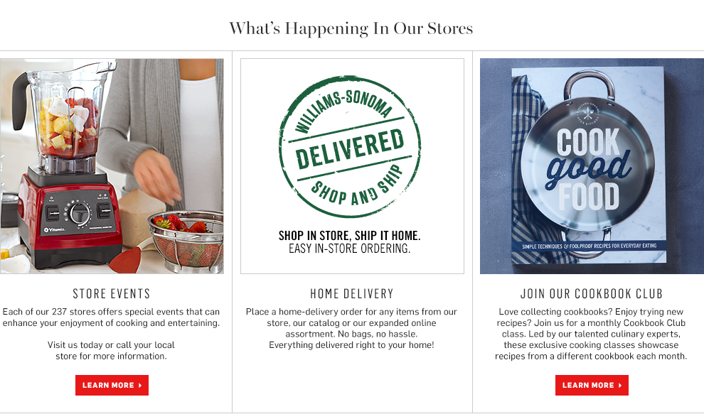 Shop in store, ship it home. Easy in-store ordering. Store Events. Cookbook club