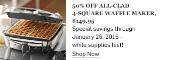 50% off All-Clad 4-Square Waffle Maker >