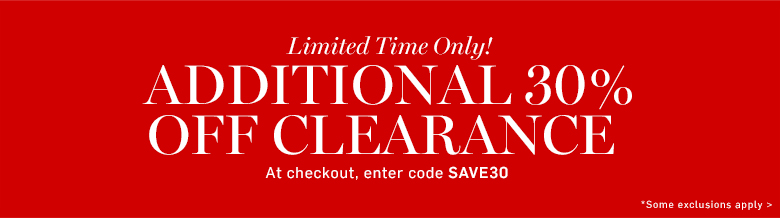 Additional 30% off clearance*