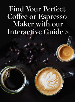 Find your perfect coffee or espresso maker >