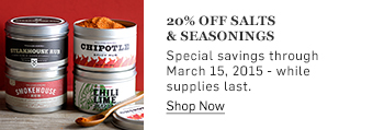 20% off salts & seasonings >