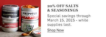 20% off salts & seasonings >