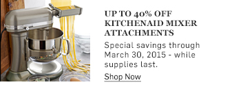Up to 40% off KitchenAid Mixer Attachments >