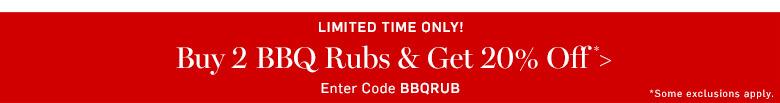 Buy 2 BBQ rubs & get 20% off* >