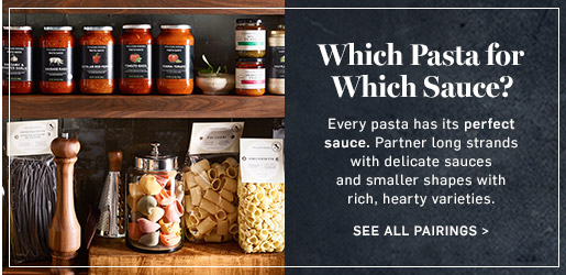 Which Pasta for Which Sauce?