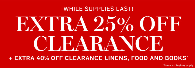 Extra 25% Off Clearance* Use Code: SUMMER