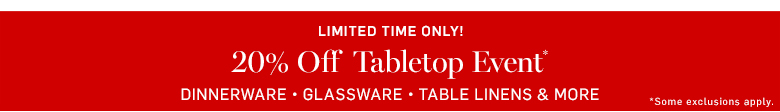 20% off Tabletop Event*