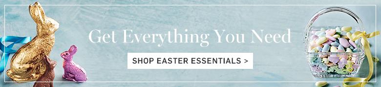 Shop Easter Essentials >