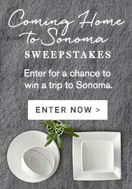 Coming Home to Sonoma Sweepstakes >
