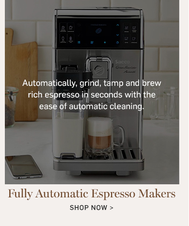 Fully Automatic Espresso Makers >