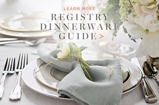 Registry Dinnerware Guide >