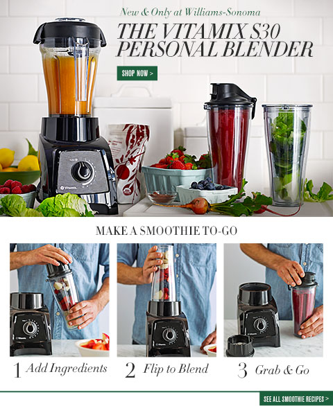 New & Only at Williams-Sonoma Vitamix Personal Blender