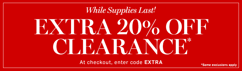 Extra 20% off Clearance* with code EXTRA