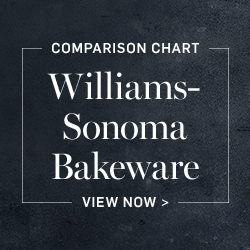 Williams-Sonoma Bakeware Comparison Chart >