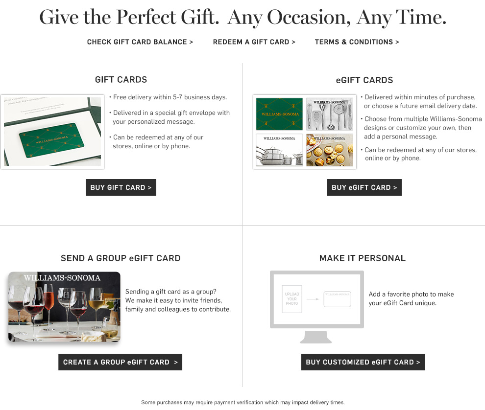 Give the Perfect Gift. Any Occasion, Any Time.