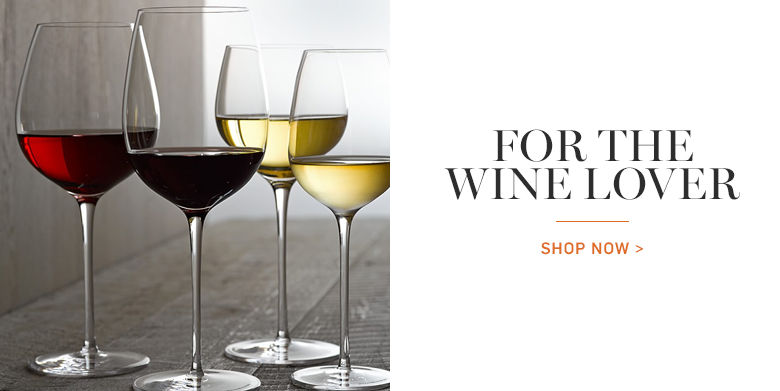 For the Wine Lover >