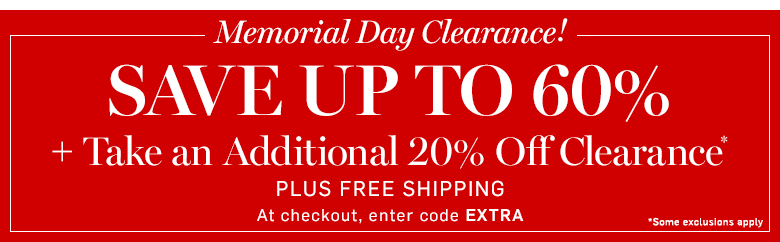 Extra 20% off Clearance*+ Free Shipping with code EXTRA
