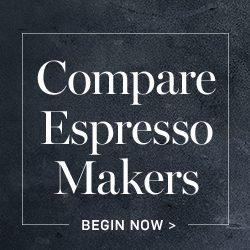 Compare Espresso Makers >