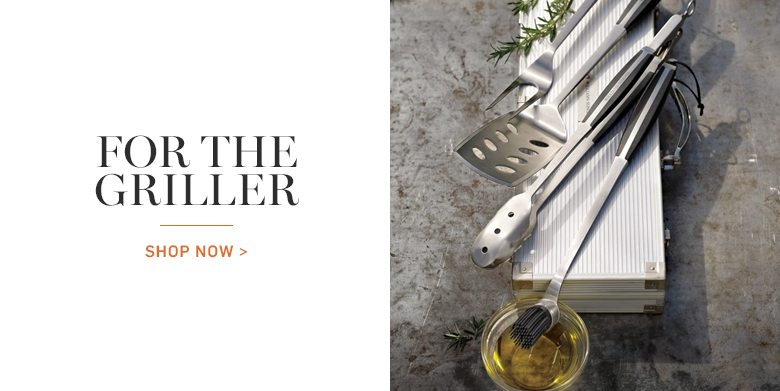 For the Griller >