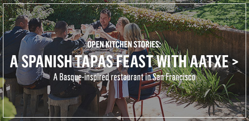Open Kitchen Stories: A Spanish Tapas Feast with Aatxe >