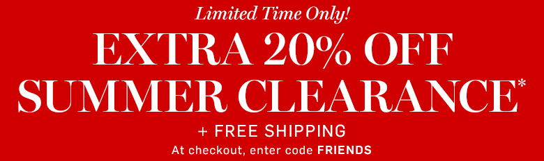 Williams-Sonoma - Extra 20% off Summer Clearance + Free Shipping* with code FRIENDS