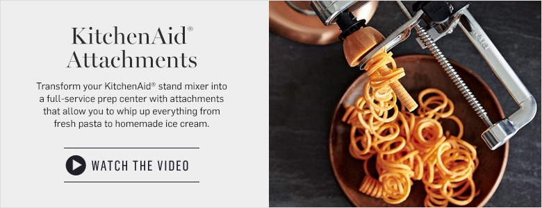 KitchenAid Attachments - Watch the Video >