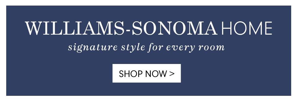 Williams-Sonoma Home >