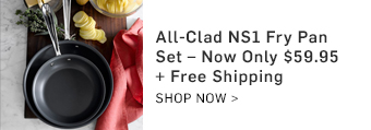 Hot Deal of the Day! All-Clad NS1 Fry Pan Set - Now Only $59.95 + Free Shipping