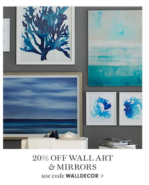 20% Off Wall Art & Mirrors use code WALLDECOR >