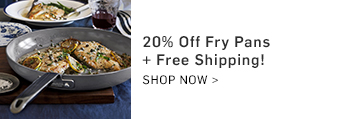 20% Off Fry Pans + Free Shipping