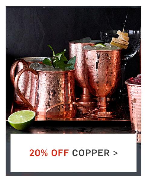 20% Off Copper >