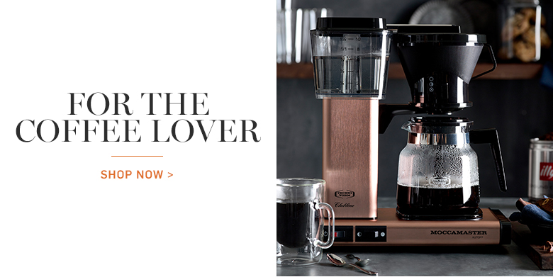 For the Coffee Lover >