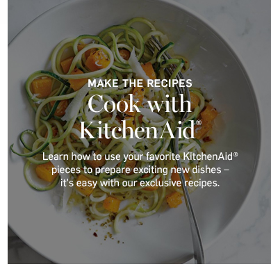 Cooking With Your KitchenAid Recipes >