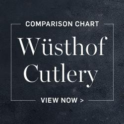 Wüsthof Cutlery Comparison Chart >