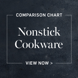 Nonstick Cookware Comparison Chart >