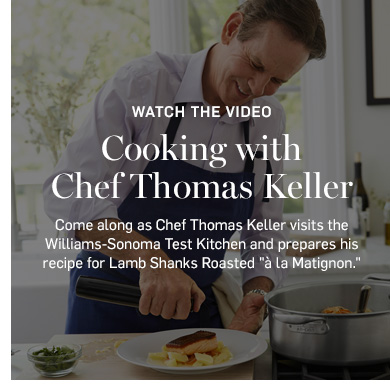 Cooking with Chef Thomas Keller >