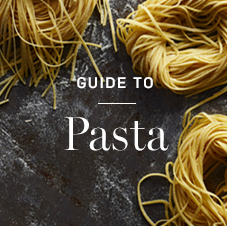 Guide to Pasta >