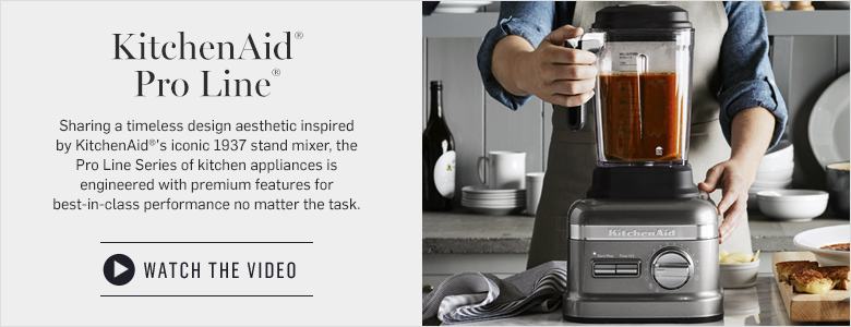 KitchenAid Pro Line - Watch the Video >