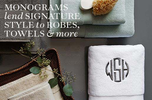 Monograms lend signature style to robes, towels & more