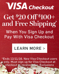 Visa Checkout - Get $20 off $100+ and Free Shipping* when you sign up and pay with Visa Checkout