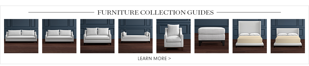Furniture Collection Guides >