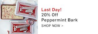 20% Off Peppermint Bark >