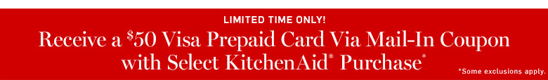 Receive a $50 Visa Prepaid Card Via Mail-in Coupon with Select KitchenAid Purchase