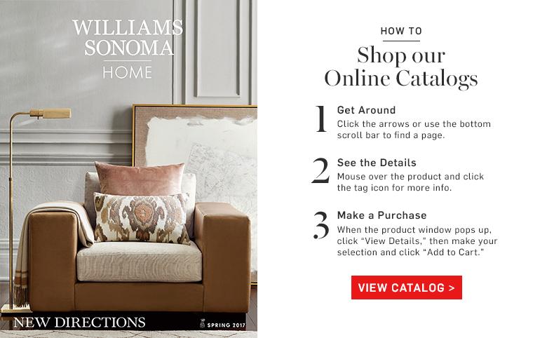 Williams-Sonoma Home eCatalog >