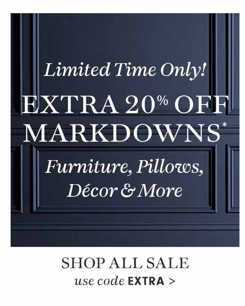 Extra 20% Off Markdowns*