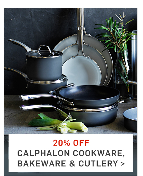 20% Off Calphalon Cookware, Bakeware & Cutlery