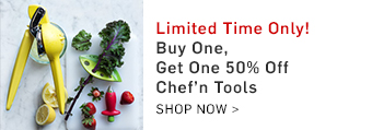 Limited Time Only! Buy One, Get On 50% Off Chef'n Tools